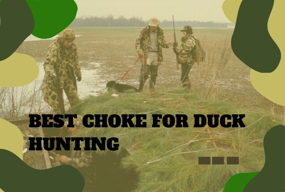 The Best Choke for Duck Hunting – Features & Top Recommendations!