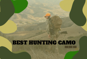 Best Hunting Camo You'll Need and Want