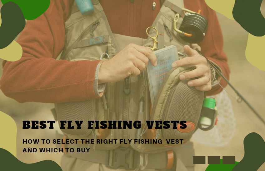 The Best Fly Fishing Vests That You Need to Know!